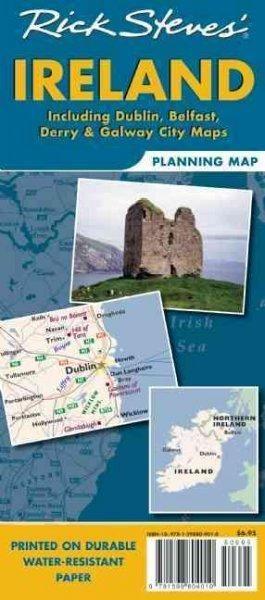 Rick Steves' Ireland Planning Map: Including Dublin, Belfast, Derry & Galway City Maps