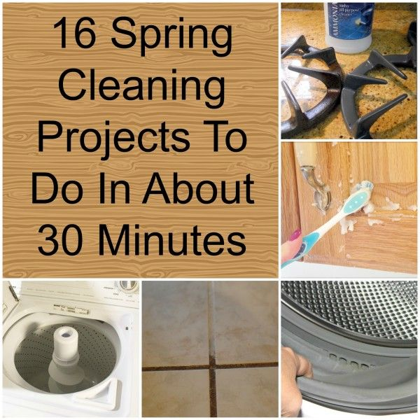 16 Spring Cleaning Projects To Do In About 30 Minutes