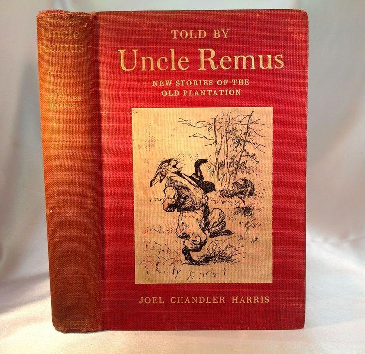 1905 UNCLE REMUS Stories OLD PLANTATIONS Slavery BLACK NEGRO Dialect JOEL HARRIS