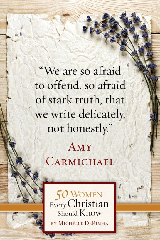 "Amy Carmichael, one of the women featured in ""50 Women Every Christian Should Know: Learning from Heroines of the Faith"""