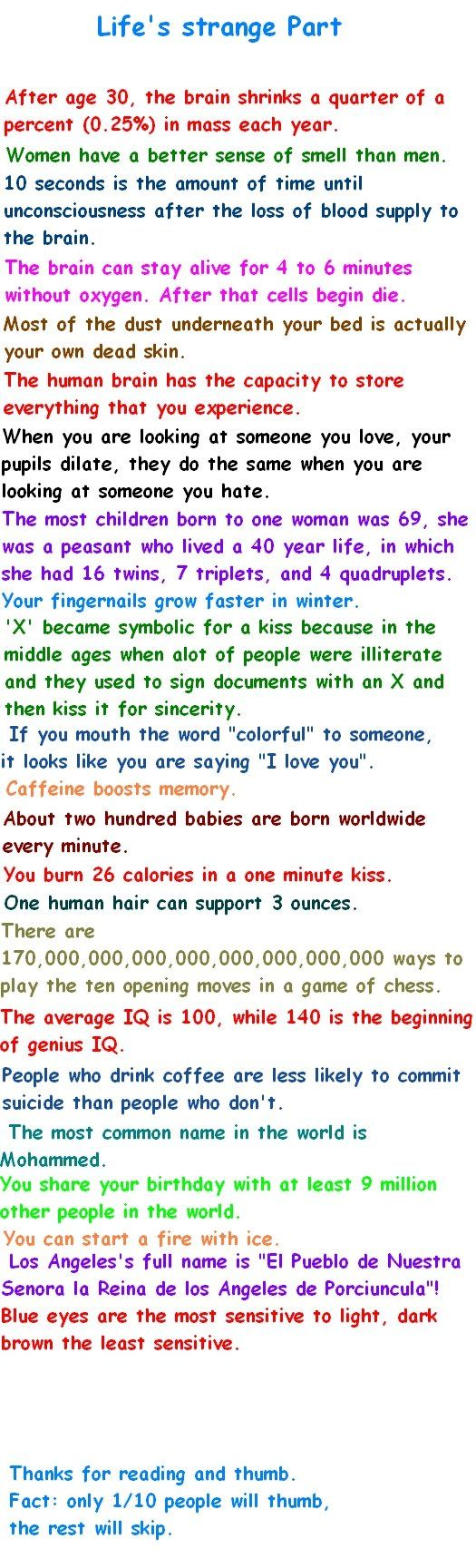"10. I KNEW IT X's=kisses O's=hugs 11. Or ""Olive juice"" The last one. That's why my eyes hurt when I go into the sun, because they're blue. hmm"