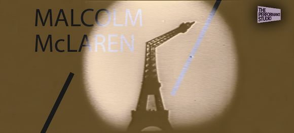 Introducing first-ever screening of Malcolm McLaren's completed Paris: Capital Of The XXIst Century at The Performance Studio next week « Paul Gorman is…