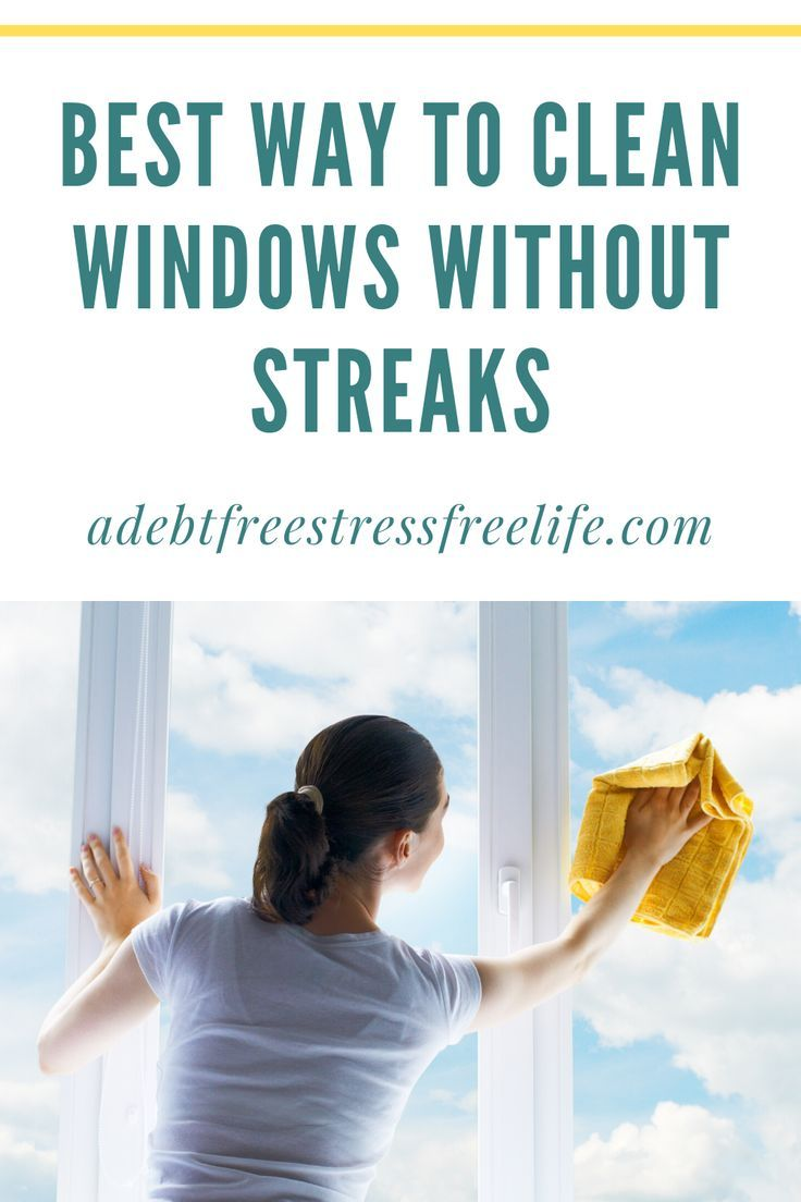 Clean Windows Without Streaks
