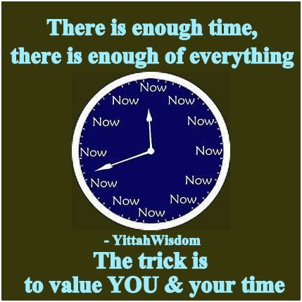 Value YOU, and you will #value your #time