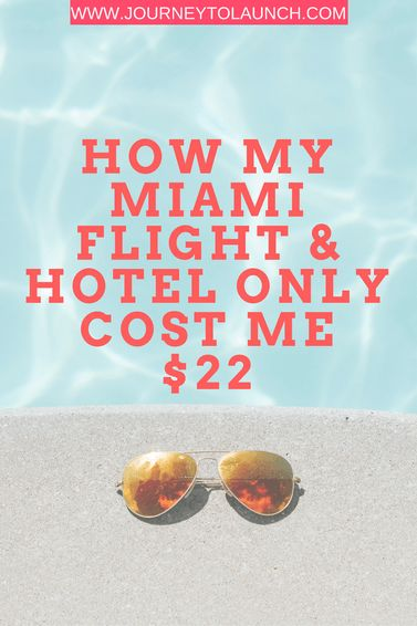 Find out how we traveled for cheap from NYC to Miami for our anniversary. The roundtrip flight and hotel cost us $22 through a method called travel hacking.