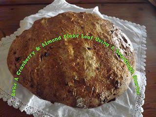 A Pretty Talent Blog: Baking A Cranberry & Almond Loaf Using A Sourdough Starter