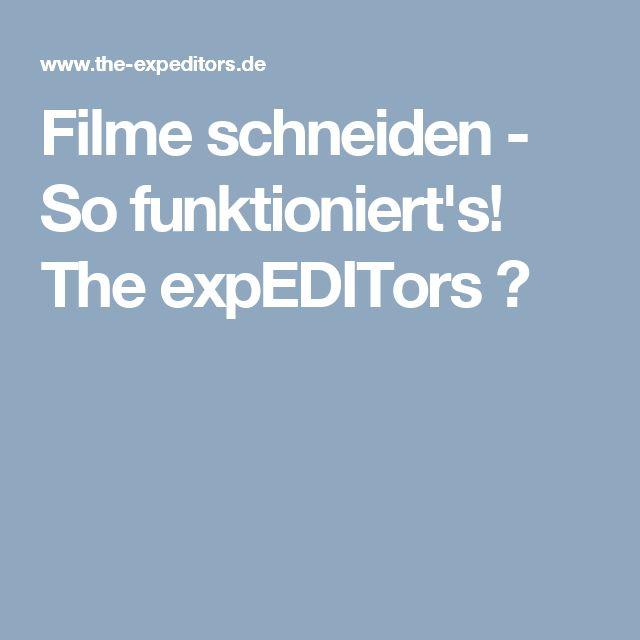 Filme schneiden - So funktioniert's! The expEDITors ✓