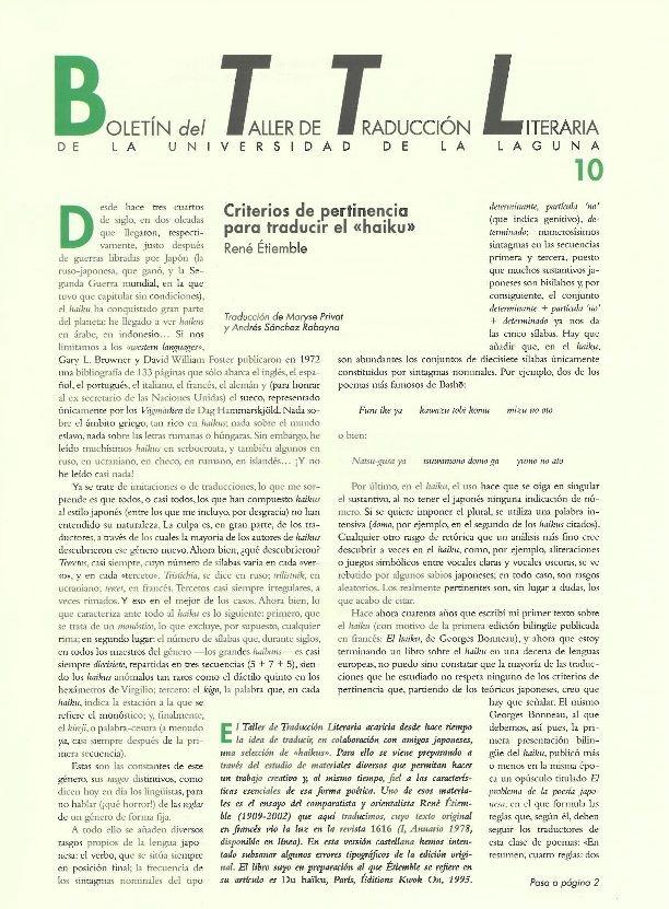Boletín del Taller de Traducción Literaria de la Universidad de La Laguna nº 10/ coordinación de Andrés Sánchez Robayna y Jesús Díaz Armas. -- N.1(otoño 2011)-. -- La Laguna : Taller de Traducción Literaria de la Universidad de La Laguna, 2011-     (Cuatrimestral) .--- http://absysnetweb.bbtk.ull.es/cgi-bin/abnetopac01?TITN=467146