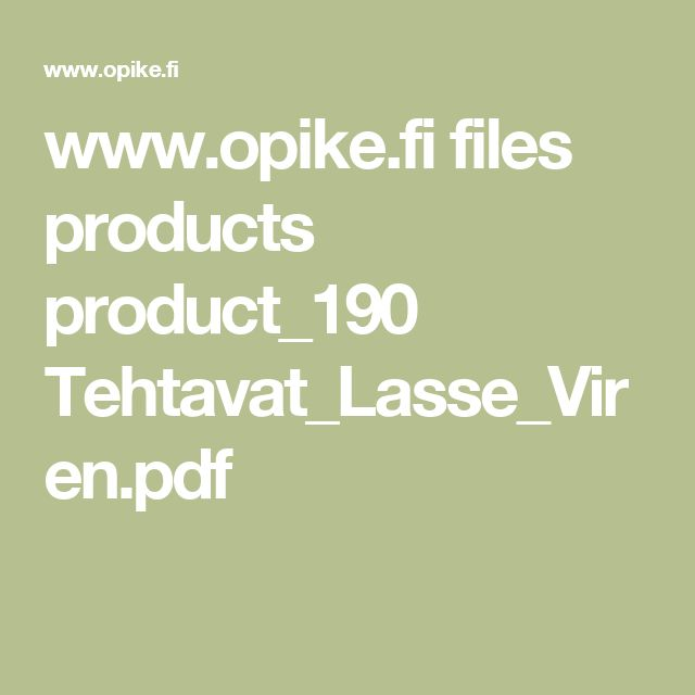 www.opike.fi files products product_190 Tehtavat_Lasse_Viren.pdf