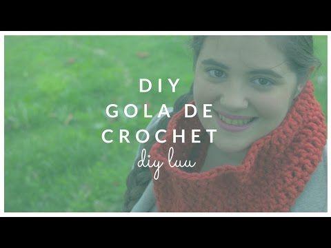 DIY Gola de crochet | diyluu - YouTube