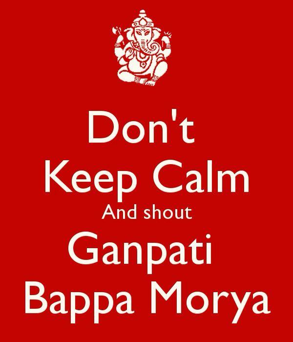 Ganpati Bappa Morya! | quotes | Pinterest