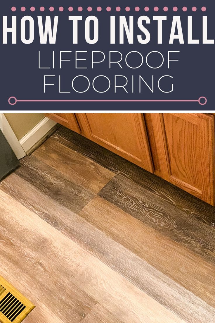 Lifeproof Vinyl Floor Installation Perfect For Kitchens