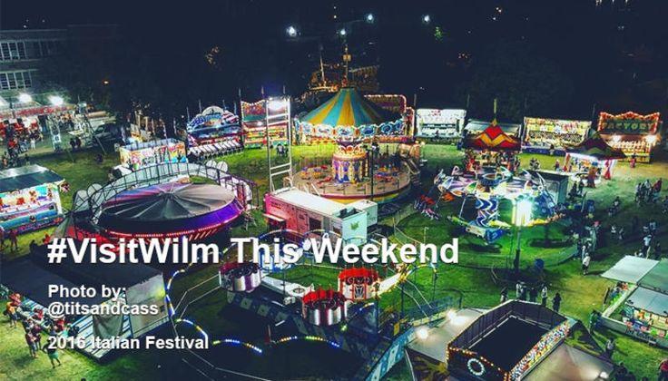 Weekend Events in Wilmington & The Brandywine Valley - June 9 - 11 2017