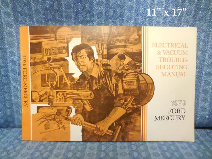1979 Ford LTD & Mercury Marquis Electrical & Vacuum Trouble Shooting Manual #Ford