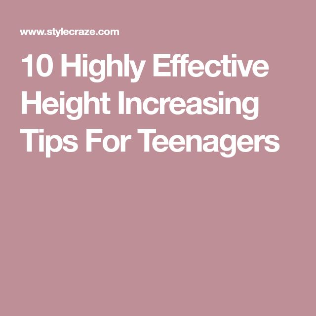 10 Highly Effective Height Increasing Tips For Teenagers