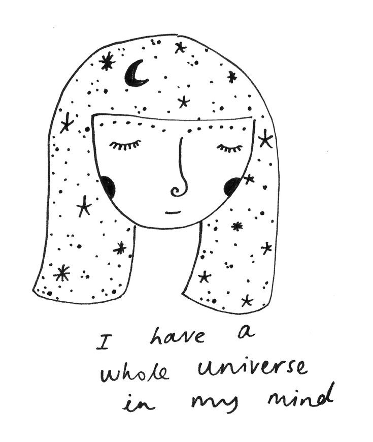 I have a whole universe in my mind.