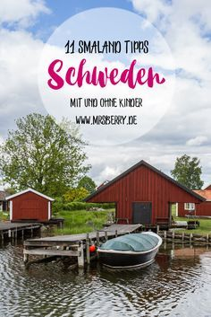 Urlaub in Schweden - 11 Tipps für Smaland [mit und ohne Kinder]