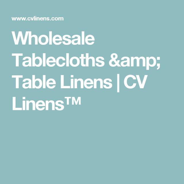 Wholesale Tablecloths & Table Linens   CV Linens™