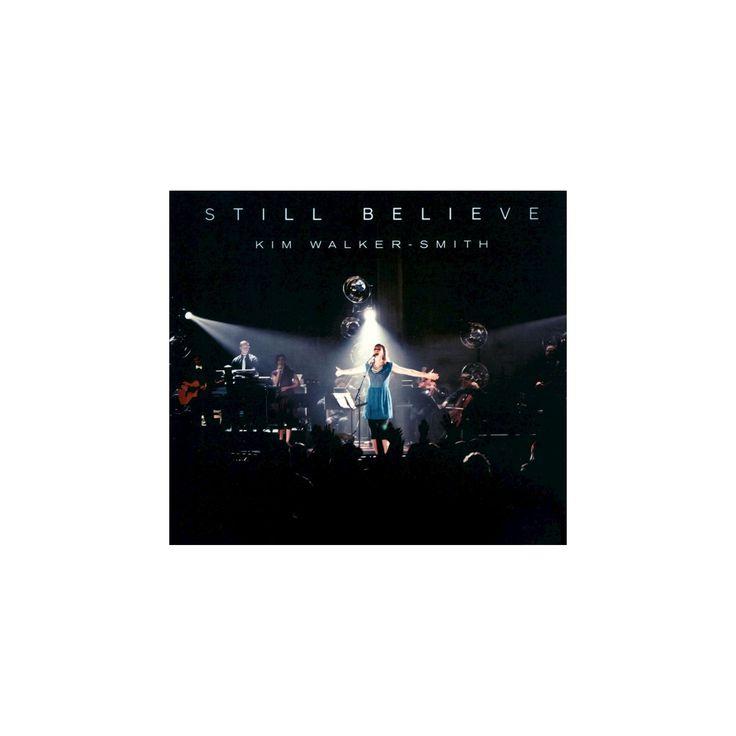 Kim walker-smith - Still believe (CD)