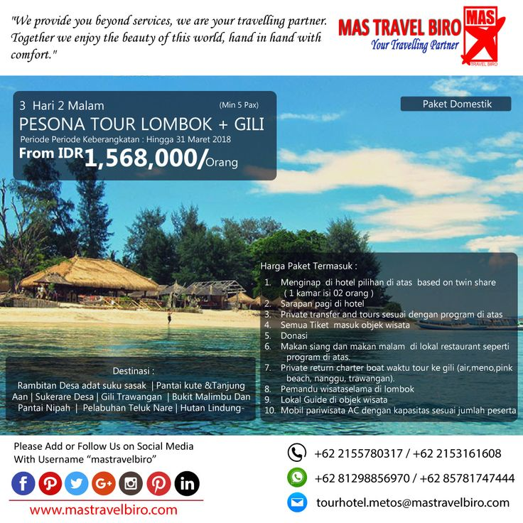 Promo Tour LOMBOK, Yuks di pilih masih banyak lagi promo Tour Domestik dan Internasional😊   (Paket tour belum termasuk tiket pesawat)  Beli tiket pesawat & KAI, booking hotel dan beli paket tour diMas Travel Biro ajaa.  #mastravelbiro #promotiket #travelservices #tiketpesawat #travelagent #tourtravel #travelindonesia #opentrip #familytour