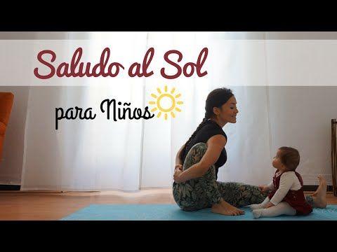 Canción del Saludo al Sol para niños. Yoga para niños - YouTube