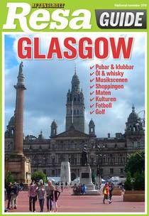 Uppkäftiga Glasgow – reseguide med 135 sköna tips | Resa | Aftonbladet