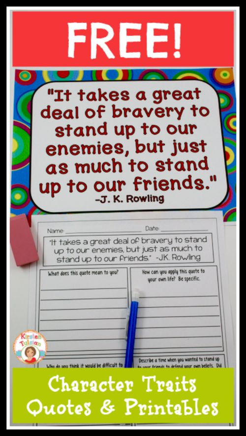 Character Traits Quotes and FREE no-prep printables! Do you want your students to apply character traits to their own lives? Do you want a free character education lesson with posters to help your students make connections to their own lives? Download this freebie!