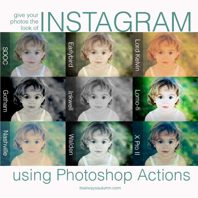 get the #instagram look on ANY #photo using photoshop filters - tips from itsalwaysautumn.com