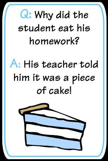 Q Why Did The Student Eat His Homework A His Teacher