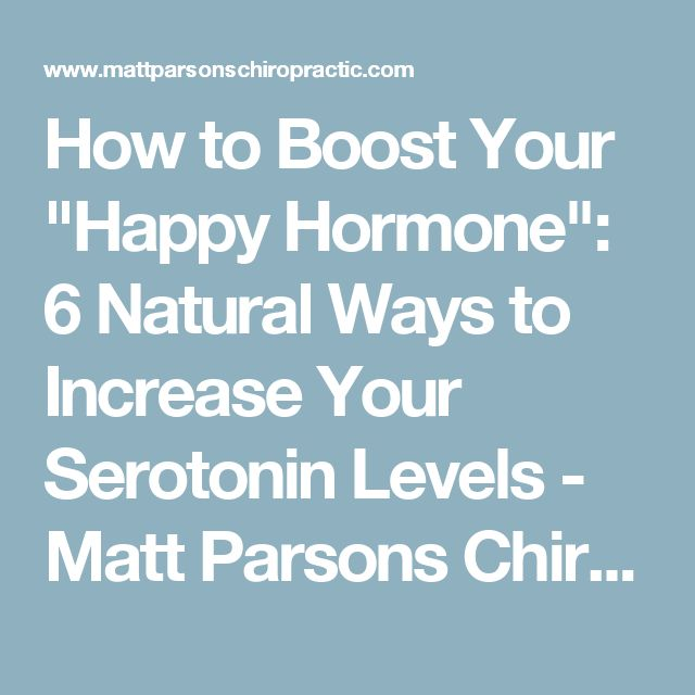 Natural Ways To Increase Your Serotonin Levels