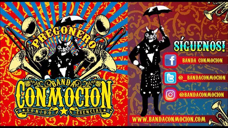 Banda Conmoción - Pregonero (2008) ALBUM COMPLETO