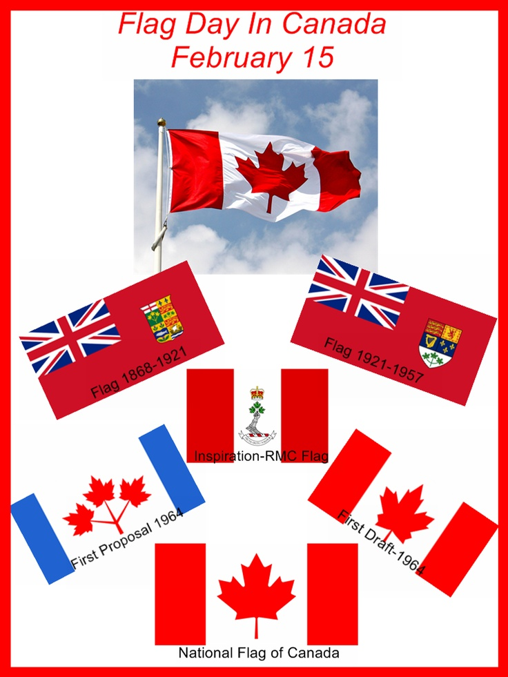 February 15th...Flag Day In Canada. Kingston Ontario...The Birthplace of the National Flag of Canada.