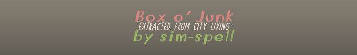 """blarffy: """" sim-spell: """" Wasn't sure if anyone else extracted and released this super cute box that came with City Living Expansion but here it is anyway! """" Box o' Junk • Purely for decoration, you..."""