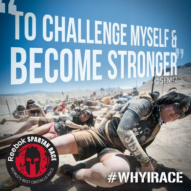 Why do you race? #WHYIRACE #SpartanRace