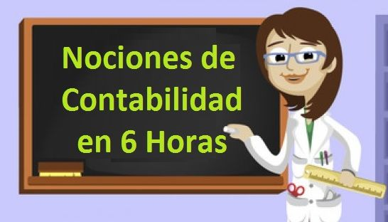 No sabes nada de contabilidad?  Te invito y en SOLO 6 HORAS ... adquiere una MÍNIMA NOCIÓN   http://bit.ly/2fdY8Q8