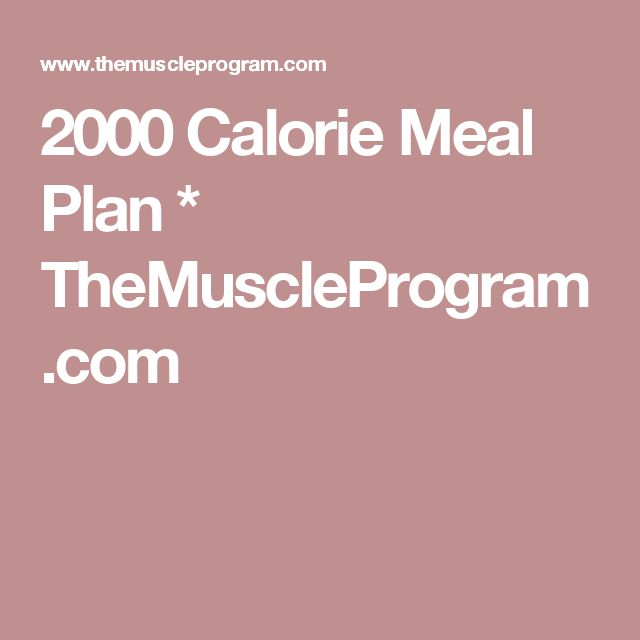25+ best ideas about 2500 Calorie Meal Plan on Pinterest ...