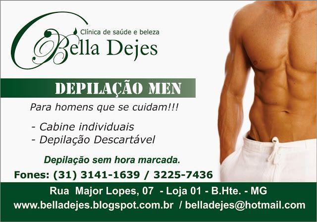 Bella Dejes: Depilação Masculina agora é no Instituto Bella Dej...