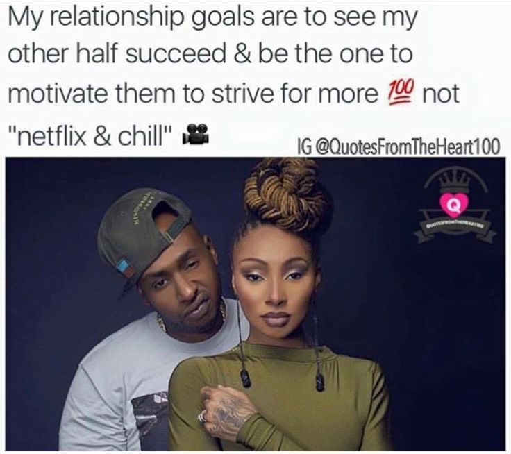 Actually the netflix & chill too but y'all know what i