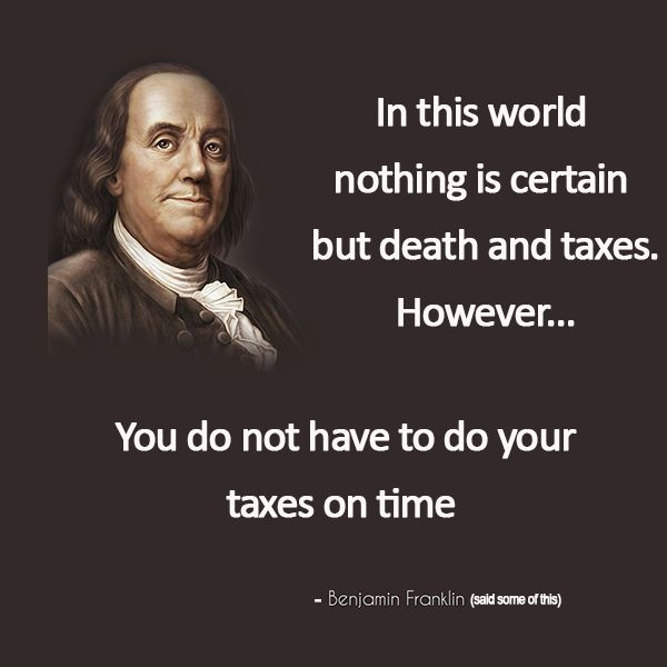 Free Irs Tax Extensions Extend Your Deadline To Oct 15th In 2020 Funny Quotes Words Quotes Really Funny