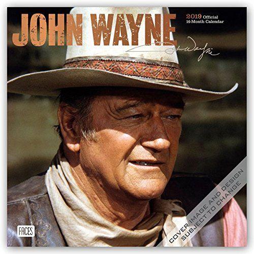 John Wayne 2019 Calendar - John Wayne 2019 Calendar