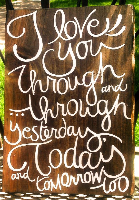 i love you through and through..CUSTOM hand-painted by emlaurenVO