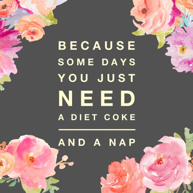 Because some days you just need a Diet Coke and a nap!! || Bella Ella Boutique #dietcoke #nap #quote