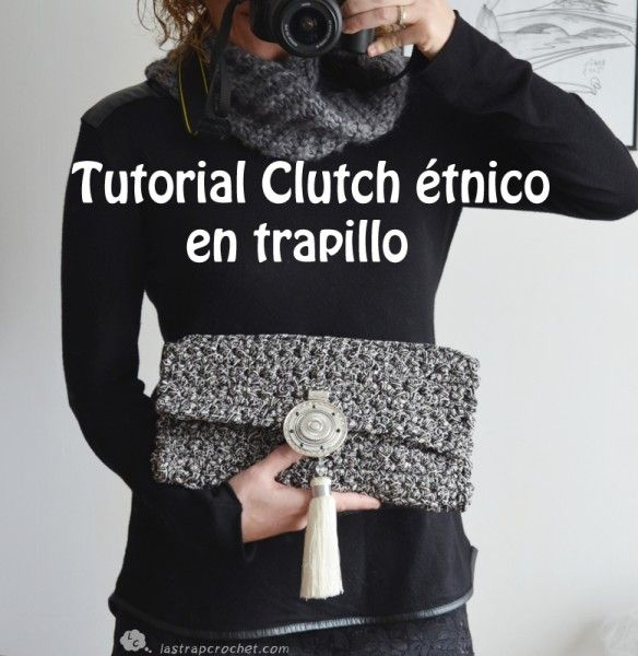 TUTORIALES - Lastrap Crochet