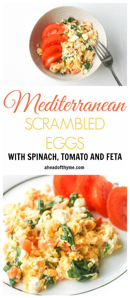 Mediterranean Scrambled Eggs with Spinach, Tomato and Feta: Got 5 minutes? Spiff up your breakfast and make it interesting with this delicious Mediterranean scramble | aheadofthyme.com