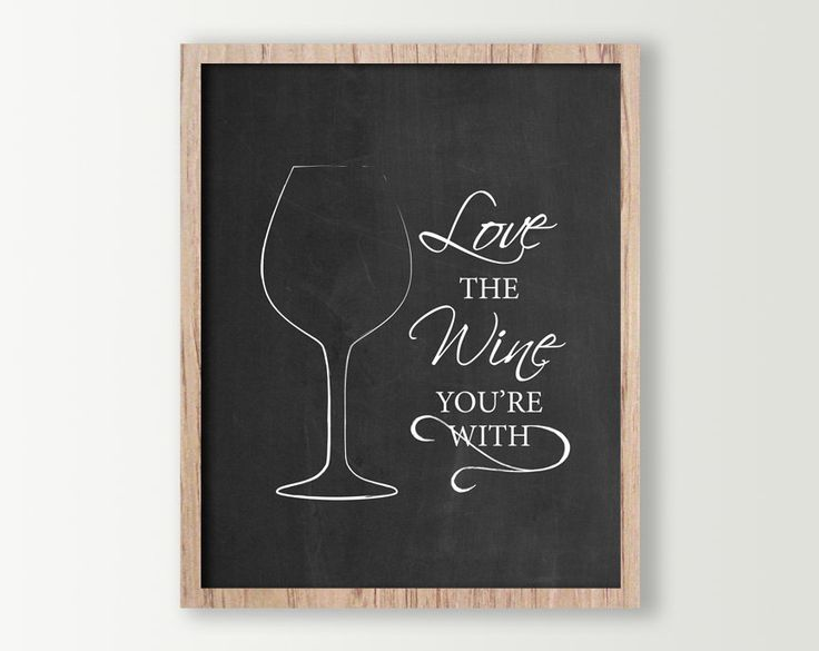 Superbe Wine Wall Decor   Wine Sign   Kitchen Signs   Wine Prints   Wine Glass  Kitchen Wall Art   Wine Art   Love The Wine Youu0027re With   Home Decor