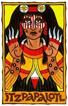 Itzpapalotl is the Aztec Goddess of the sacrificial flint knife. Her name means 'Obsidian Butterfly' or 'Clawed Butterfly', the latter likely referring to the bat. She is often depicted with claws. She is one of the tzitzimime or star demons as well as one of the cihuateotl, or the spirits of women who died in childbirth. She rules Tamoanchan, the paradise from where humans originated