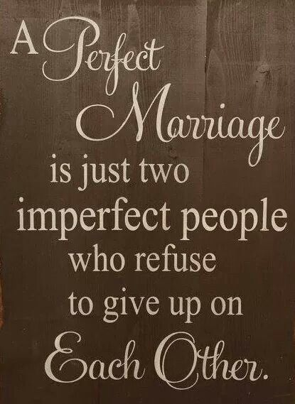 A Perfect Marriage is just two people who refuse to give up on Each Other (Relationship Stories)