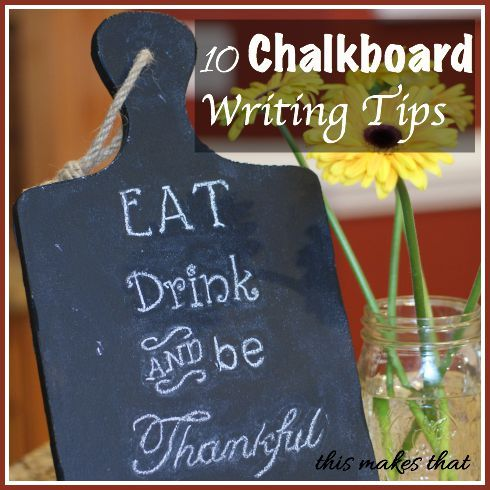 10 chalkboard writing tips This Makes That