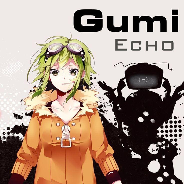 Gumi - Echo ( vocaloid )