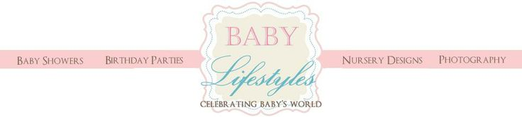 Baby Lifestyles- site with tons of birthday party ideas, shower ideas and more.